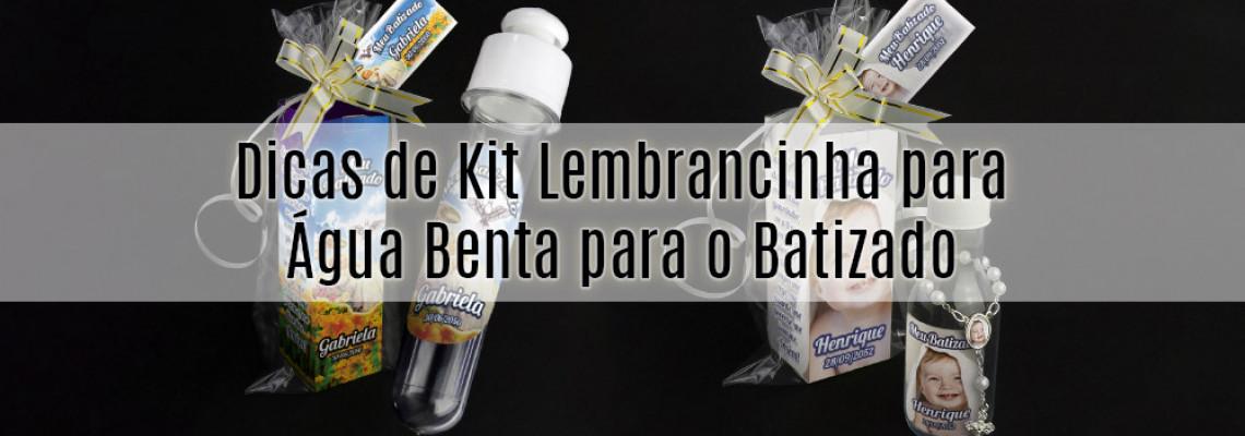 Dicas de Kit Lembrancinha para Água Bentapara o Batizado