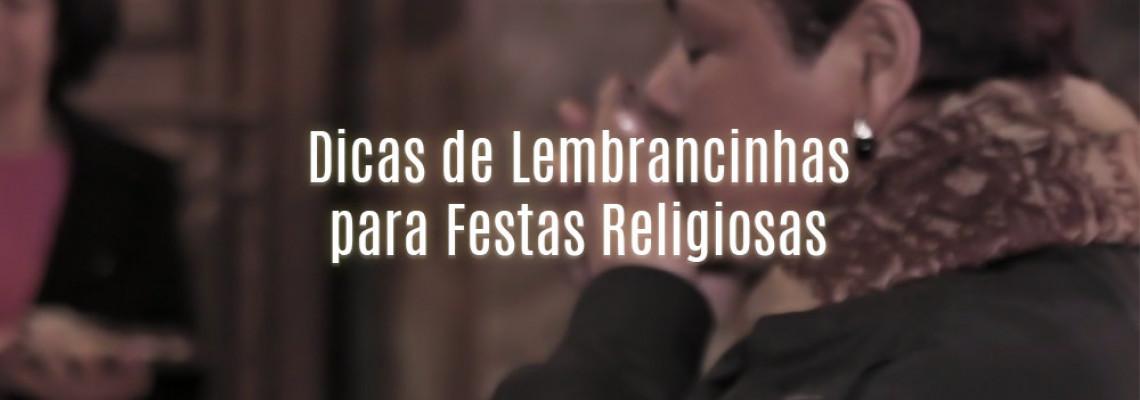 Dicas de Lembrancinhas para Festas Religiosas