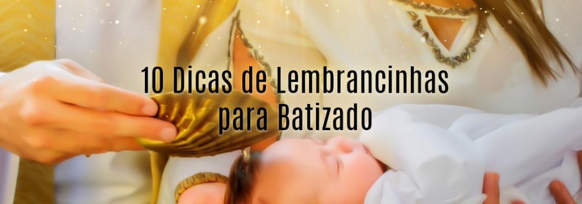 10 Dicas de Lembrancinhas para Batizado