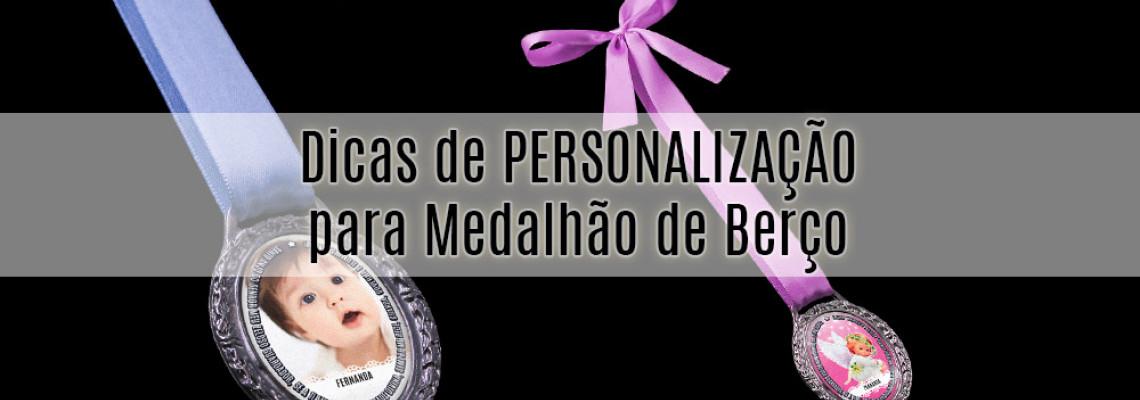 Dicas de PERSONALIZAÇÃO para Medalhão de Berço